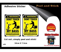 Dont touch My Bass Guitar Adhesive Sticker v20